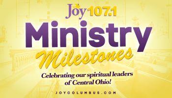 Ministry Milestones