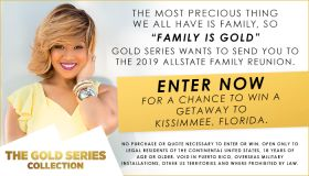 """Reach: THE 2019 """"FAMILY IS GOLD"""" ALLSTATE FAMILY REUNION GETAWAY PROMOTION PRESENTED BY PANTENE_July 2019"""