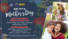 Mother's Day Shout Outs